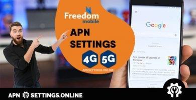 freedom mobile apn settings