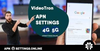 videotron apn settings 5g android ios
