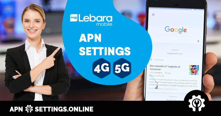 Lebara Saudi Arabia 4g 5g Apn Settings Online 2021
